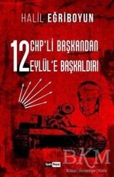 Siyah Beyaz Yayınları - 12 CHP'li Başkandan 12 Eylül'e Başkaldırı