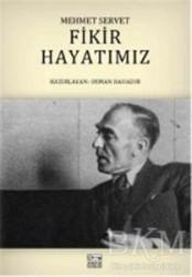 E Yayınları - Fikir Hayatımız - Mehmet Servet