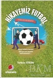 Sinemis Yayınları - Hikayemiz Futbol
