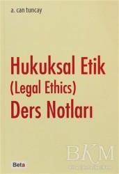 Beta Yayınevi - Hukuksal Etik (Legal Ethics) Ders Notları