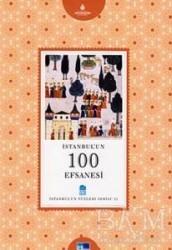 Kültür A.Ş. - İstanbul'un 100 Efsanesi