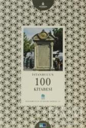 Kültür A.Ş. - İstanbul'un 100 Kitabesi