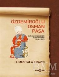 Akçağ Yayınları - Özdemiroğlu Osman Paşa