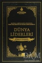 Kültür A.Ş. - Sultan 2. Abdülhamid'in Arşivinden Dünya Liderleri